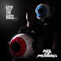 Eyes Of Providence Keep The Bass - EP