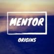 Mentor Origins