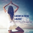 Candles Meditation Music for Relaxing Mindfulness - Meditation Songs and Soothing Sounds of Nature Collection