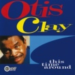 Otis Clay This Time Around