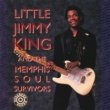 Little Jimmy King/Memphis Soul Survivoris King's Crosstown Shuffle