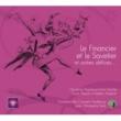 Ghyslaine Raphanel/Eric Huchet/Franck Thézan/Frédéric Bialecki/Orchestre Pasdeloup/Jean-Christophe Keck Offenbach: Le Financier et le Savetier et autres délices...