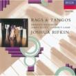 Joshua Rifkin Rags & Tangos
