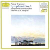 Berliner Philharmoniker/Herbert von Karajan Bruckner: Symphony No.9 in D minor - 3. Adagio (Langsam, feierlich)