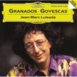 Jean-Marc Luisada Granados: Goyescas