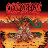 Opprobrium Serpent Temptation (Reissue)