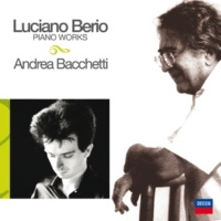 Andrea Bacchetti/Luciano Berio Berio: Petite suite pour piano - Petite Air II