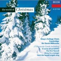 The Choir of King's College, Cambridge/Sir Andrew Davis/Sir David Willcocks O Little Town Of Bethlehem