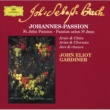 マイケル・チャンス/リチャード・キャンベル/イングリッシュ・バロック・ソロイスツ/ジョン・エリオット・ガーディナー ヨハネ受難曲 BWV 245 / 第2部: 30. アリア(アルト): こと果たされぬ!