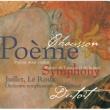 フランソワ・ル・ルー/Orchestre Symphonique de Montréal/シャルル・デュトワ 愛と海の詩 作品19: 第1部: 水の花