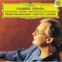 Wiener Philharmoniker/John Eliot Gardiner Chabrier: Suite pastorale - 1. Idylle