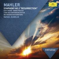 """エディット・マティス/ノーマ・プロクター/バイエルン放送交響楽団/ラファエル・クーベリック Mahler: Symphony No.2 - """"Resurrection"""""""