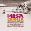 Agrupacion Musica/Enzo Gieco/Ricardo Aliaga MISA CRIOLLA & Chants et danses en Amérique latine