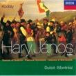Orchestre Symphonique de Montréal/シャルル・デュトワ 組曲《ハーリ・ヤーノシュ》: 第4曲: 戦争とナポレオンの敗北