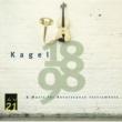 Armin Rosin/Robert Tucci/Adam Bauer/Kurt Schwertsik/Brigitte Sylvestre/アロイス・コンタルスキー/Collegium Instrumentale/Mauricio Kagel カーゲル:ルネサンス楽器のための音楽、他