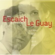 Claire-Marie Le Guay/Thierry Escaich Guillou: Colloque n 2 [Pour Piano Et Orgue]