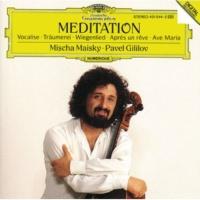ミッシャ・マイスキー/パーヴェル・ギリロフ Kinderszenen, Op.15 - Cello and Piano: トロイメライ