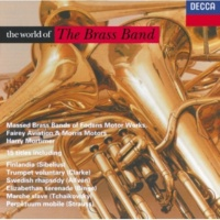 Massed Brass Bands Of Fodens, Fairy Aviation And Morris Motors/ハーリー・モーティマー Meyerbeer/J.Strauss II/Tchaikovsky etc.: The World of the Brass Band - Coronation March/Czech Polka etc.