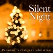 Cafe lounge Christmas Silent Night~Premium Vocal Jazz Christmas