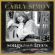 Carly Simon Songs From The Trees (A Musical Memoir Collection)