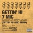 餓鬼レンジャー GETTIN' HI 7 MIC  feat. M.O.S.A.D., RYUZO & DABO (GETTIN' HI 5 MIC REMIX)