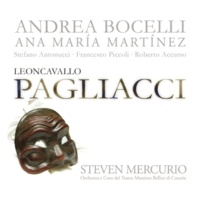 "アンドレア・ボチェッリ/Roberto Accurso/Chorus of the Teatro Massimo Bellini, Catania/Orchestra of the Teatro Massimo Bellini, Catania/Steven Mercurio Leoncavallo: Pagliacci / Act 2 - ""No, Pagliaccio non son"""