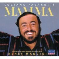 ルチアーノ・パヴァロッティ/ヘンリー・マンシーニ Mamma