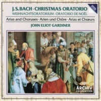"モンテヴェルディ合唱団/イングリッシュ・バロック・ソロイスツ/ジョン・エリオット・ガーディナー Christmas Oratorio, BWV 248 / Part Two - For The Second Day Of Christmas: J.S. Bach: No.17 Chorale: ""Schaut hin, dort liegt im finstern Stall"" [Christmas Oratorio, BWV 248 /"
