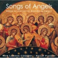 New London Consort/Philip Pickett Gautier de Coincy: Mere Dieu, Virge senee