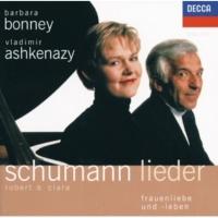 バーバラ・ボニー/ヴラディーミル・アシュケナージ C. Schumann: Das Veilchen