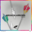 Avicii Broken Arrows [Remixes]
