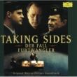 Wilhelm Furtwängler Taking Sides - Original Motion Picture Soundtrack