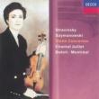 Chantal Juillet/Orchestre Symphonique de Montréal/シャルル・デュトワ Stravinsky: Violin Concerto//Szymanowski: Violin Concertos Nos. 1 & 2