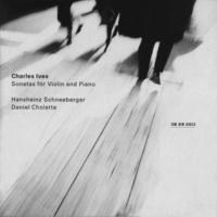 ハンスハインツ・シュネーベルガー/Daniel Cholette Ives: Sonata for Violin and Piano No.1 - 1. Andante - Allegro vivace