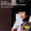 ボストン交響楽団/小澤征爾 バルトーク:中国の不思議な役人、他