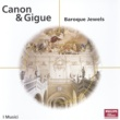 イ・ムジチ合奏団 Canon & Gigue - Baroque Jewels