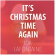 Ida LaFontaine It's Christmas Time Again
