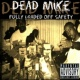 Dead Mike the Assassin Fully Loaded Оff Safety