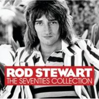 ロッド・スチュワート The Seventies Collection