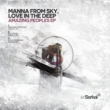 Manna From Sky, Love In The Deep Amazing Peoples (Original Mix)