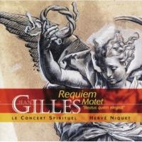 Herve Lamy/Herve Niquet/Jean Louis Paya/Jean-Paul Fouchécourt/Le Concert Spirituel/Peter Harvey/Veronique Gens Gilles: Messe De Requiem - Sanctus