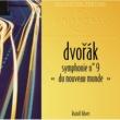Roland Douatte/Orchestre Symphonique Radio Luxembourg Dvorák: 1. Moderato [En Mi Majeur]