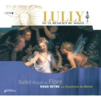 La Simphonie Du Marais/Hugo Reyne Lully: Royal de Flore, LWV 40 - 12eme Entrée: Vertumne