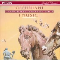 I Musici/Mariana Sirbu/Claudio Buccarella/Luciano Vicari/Francesco Strano/Maria Teresa Garatti/Peter Solomon Geminiani: 6 Concerti grossi, Op.3 - Concerto Grosso Op.3, No. 2 - 3. Allegro