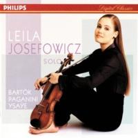 リーラ・ジョセフォウィッツ Bartok/Paganini/Ysaye/Schubert etc.: Sonata for Solo Violin etc.