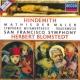 サンフランシスコ交響楽団/ヘルベルト・ブロムシュテット ヒンデミット: 交響曲《画家マティス》/葬送音楽/交響的変容