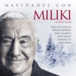 MILIKI Navidades con Miliki (Los peces en rio / La Marimorena / Campana sobre campana / Ay del chiquirritín / La chocolatera)