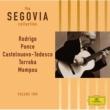 Andrés Segovia Moreno Torroba / Mompou / Castelnuovo-Tedesca / Ponce / Espla / Rodrigo: Solo guitar pieces