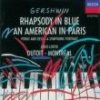 Louis Lortie/Orchestre Symphonique de Montréal/Charles Dutoit Gershwin: An American In Paris; Rhapsody in Blue