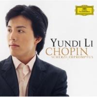 ユンディ・リ Chopin: Scherzi; Impromptus
